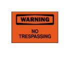 Safety Warning Sign, Warning - No Trespassing, Black Legend, Plastic, Self-Adhesive Mounting
