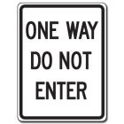 Traffic Signs Reflective Aluminum Front - One Way Do Not Enter - 132610