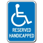 Traffic Signs Reflective Aluminum Front - Reserved Handicapped - 88417